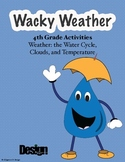 Wacky Weather and the Water Cycle