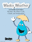 Wacky Weather and the Water Cycle - 1st grade