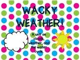Wacky Weather!