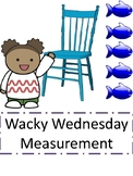 Wacky Wednesday Measurement