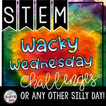 Wacky Wednesday Activities- STEM Challenges