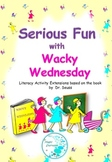 Wacky Wednesday - literacy activity extensions based on th