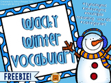 Wacky Winter Vocabulary {FREEBIE}