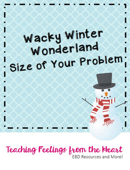 Wacky Winter Wonderland - Size of Your Problems