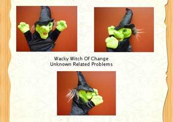 Wacky Witch of Change Unknown Problems