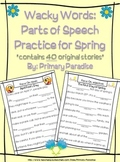 Parts of Speech Practice: Wacky Words for Spring