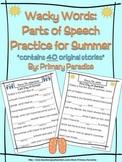 Parts of Speech Practice: Wacky Words for Summer