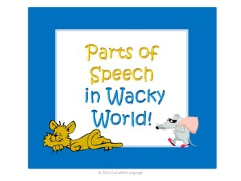 Wacky World Parts of Speech and Sentence Writing Task Cards
