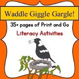 Waddle Giggle Gargle! Book Study- Print & Go Literacy Activities