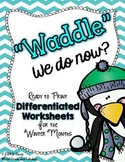 """Waddle"" We Do Now?  Differentiated Winter Worksheets for First Grade"