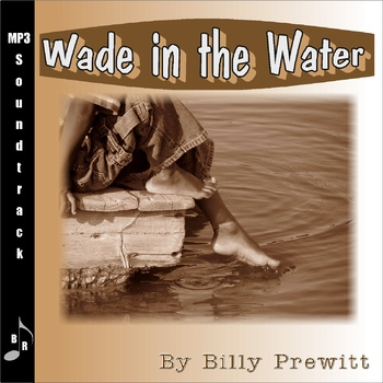 Wade in the Water (Soundtrack)