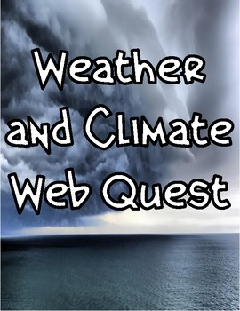 Waether and Climate Webquest