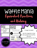 Waffle Mania (A Fraction Adventure)