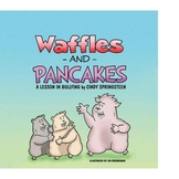 Waffles and Pancakes A Lesson in Bullying