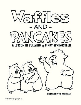 Waffles and Pancakes A Lesson in Bullying Activities