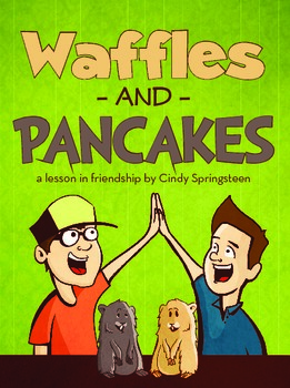 Waffles and Pancakes A Lesson in Friendship