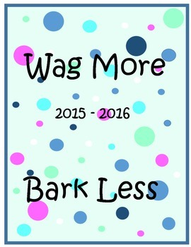 Wag More, Bark Less Planner Cover