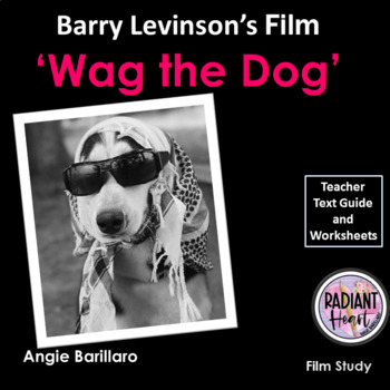 Wag The Dog Worksheets & Teaching Resources | Teachers Pay