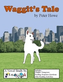 Waggit's Tale by Peter Howe - Book/Novel Study