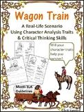 Character Traits: Wagon Train
