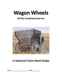 Wagon Wheels Historical Fiction Novel Study Packet
