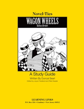 Wagon Wheels - Novel-Ties Study Guide