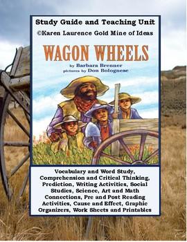 Wagon Wheels by Barbara Brenner ELA Study Guide and Teaching Unit