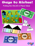 Wags to Riches: Putting the VALUE in Place Value!