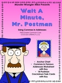 Wait A Minute Mr. Postman: Using Commas in Addresses