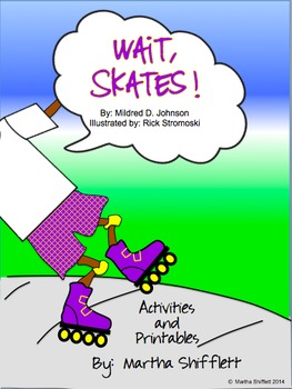 Wait, Skates! Activities and Printables