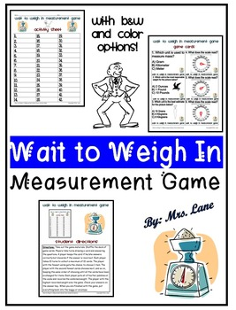 Wait To Weigh In Measurement Game