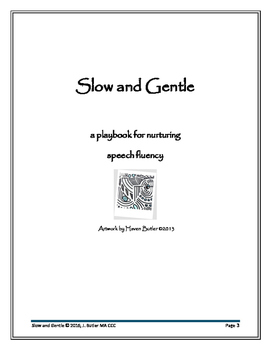 Wait for It: Slow Gentle Playbook