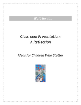 Wait for it: Classroom Presentation A Reflection