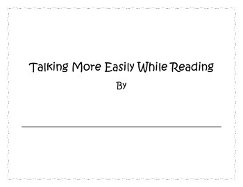 Wait for it...Talking More Easily While Reading
