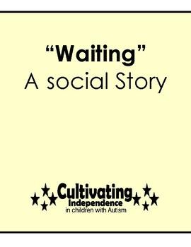 Waiting: A Social Story