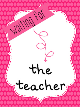 Waiting For...Classroom Management Posters *Editable*