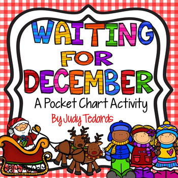 Waiting For December (Pocket Chart Activity)