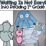 Waiting Is Not Easy! | 1st Grade | Module 5 | Week 3 | HMH Into Reading