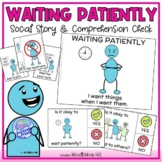 Waiting Patiently- A Social Story for Behavior with Comprehension Activity