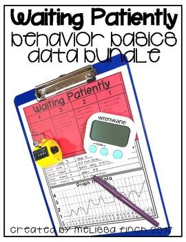 Waiting Patiently- Behavior Basics Data Bundle