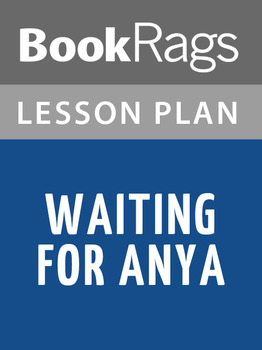 Waiting for Anya Lesson Plans