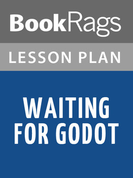 Waiting for Godot Lesson Plans