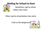 Waiting for School to Start Social Story