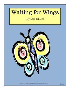 Waiting for Wings by Lois Ehlert spring reading unit and activities