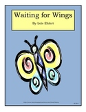 Waiting for Wings by Lois Ehlert spring reading unit and a