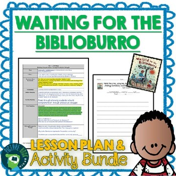 Waiting for the Biblioburro by Monica Brown Lesson Plan & Activities