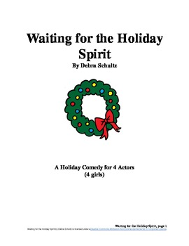 Waiting for the Holiday Spirit--Comedy Skit for Christmas (All Female Roles)