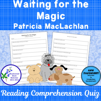 Waiting for the Magic Bluebonnet Award Nominee Book Comprehension Quiz