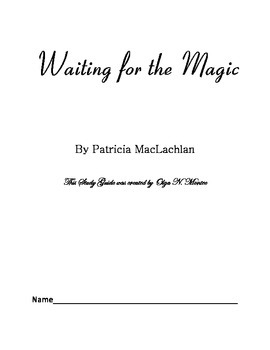Waiting for the Magic By Patricia MacLachlan