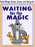 Waiting for the Magic by Phyllis McLachlan, Guide, Music, and Game